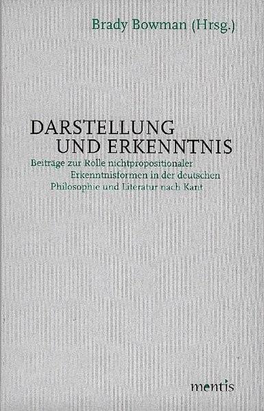 Darstellung und Erkenntnis   Bowman, 2007   Buch (Cover)