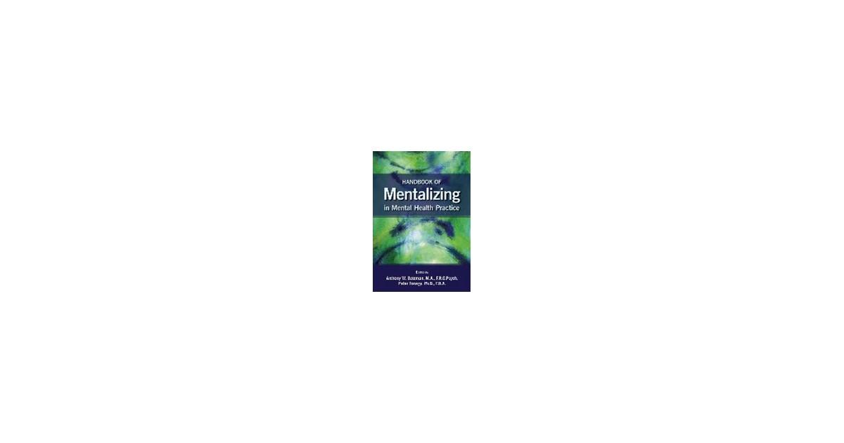 Bateman / Fonagy | Handbook of Mentalizing in Mental Health Practice
