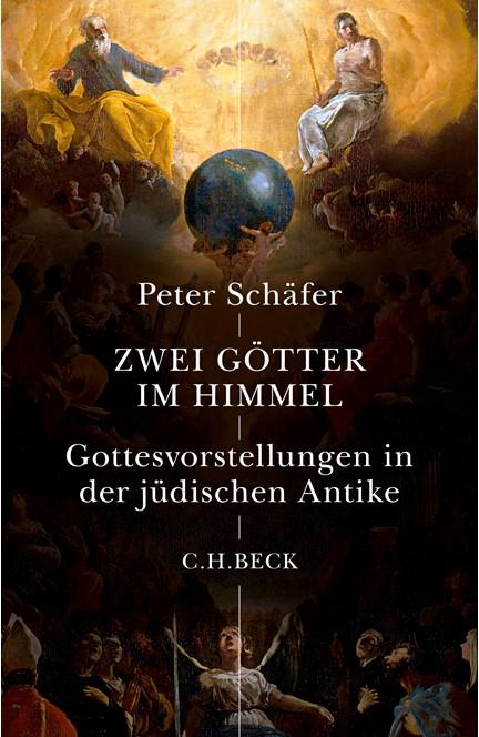 Cover: Peter Schäfer, Zwei Götter im Himmel