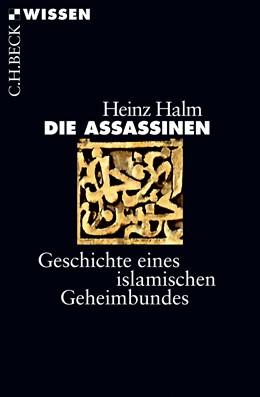 Abbildung von Halm, Heinz | Die Assassinen | 2017 | Geschichte eines islamischen G... | 2868