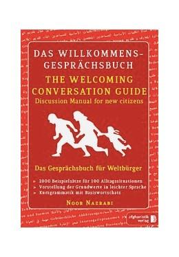 Abbildung von Das Willkommens- Gesprächsbuch Deutsch - Englisch für Weltbürger | Gesprächsratgeber für neue Mitbürger auf Deutsch - Englisch