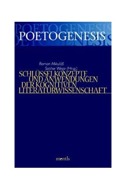 Abbildung von Mikulas / Wege   Schlüsselkonzepte und Anwendungen der Kognitiven Literaturwissenschaft   2016