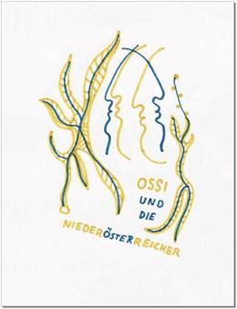 Abbildung von Oswald / Graf | Ossi und die Niederösterreicher | 1. Auflage | 2016 | beck-shop.de