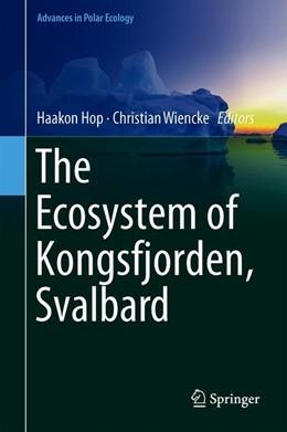 Abbildung von Hop / Wiencke | The Ecosystem of Kongsfjorden, Svalbard | 2019