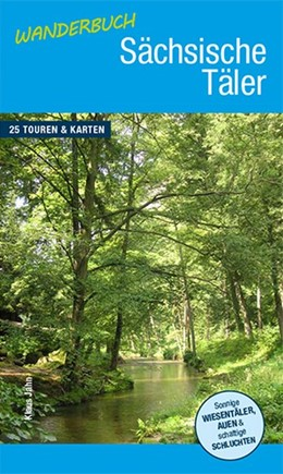 Abbildung von Jahn | Wanderbuch Sächsische Täler | 1. Auflage | 2016 | beck-shop.de