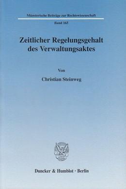 Abbildung von Steinweg | Zeitlicher Regelungsgehalt des Verwaltungsaktes. | 2006 | 165