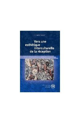 Abbildung von Pillet | Vers une esthétique interculturelle de la réception | 1. Auflage | 2016 | beck-shop.de