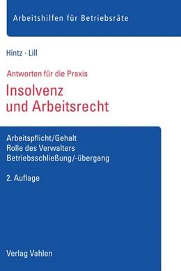 Abbildung von Hintz / Lill | Insolvenz und Arbeitsrecht | 2. Auflage | 2016 | Arbeitspflicht/Gehalt, Rolle d...
