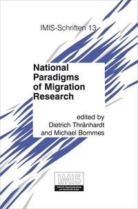 Abbildung von Bommes / Thränhardt   National Paradigms of Migration Research   2010