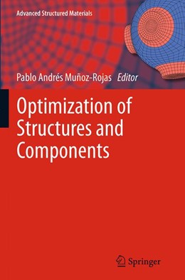 Abbildung von Muñoz-Rojas | Optimization of Structures and Components | Softcover reprint of the original 1st ed. 2013 | 2016 | 43