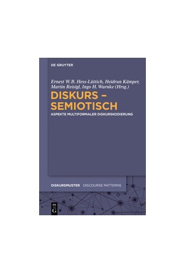 Abbildung von Hess-Lüttich / Warnke / Reisigl / Kämper   Diskurs - semiotisch   2017   Aspekte multiformaler Diskursk...   14