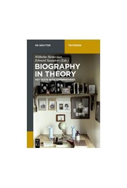 Abbildung von Hemecker / Saunders | Biography in Theory | 1. Auflage | 2017 | beck-shop.de