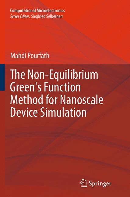Abbildung von Pourfath | The Non-Equilibrium Green's Function Method for Nanoscale Device Simulation | Softcover reprint of the original 1st ed. 2014 | 2016