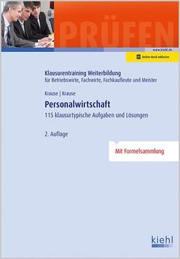 Abbildung von Krause / Krause | Personalwirtschaft | 2., aktualisierte Auflage | 2016 | 105 klausurtypische Aufgaben u...