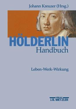 Abbildung von Kreuzer | Hölderlin-Handbuch | 2002 | Leben - Werk - Wirkung