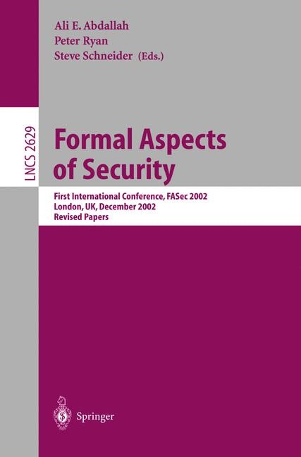 Formal Aspects of Security | Abdallah / Ryan / Schneider, 2003 | Buch (Cover)