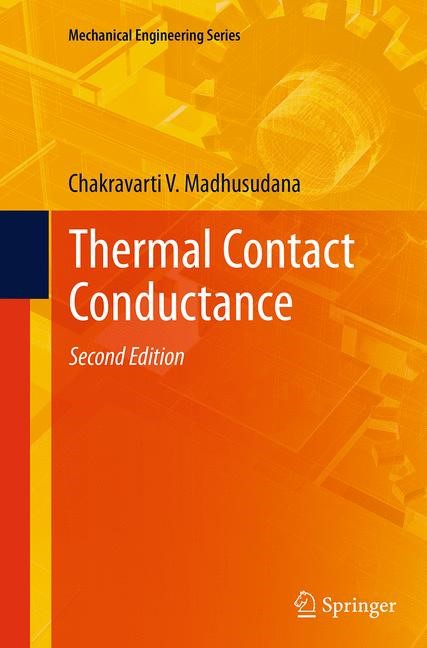 Abbildung von Madhusudana | Thermal Contact Conductance | Softcover reprint of the original 2nd ed. 2014 | 2016