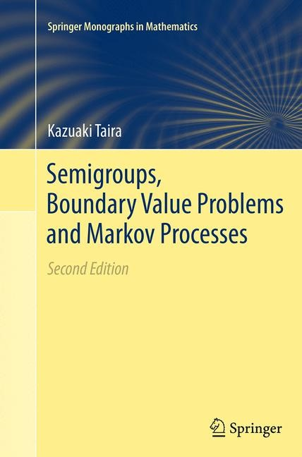 Abbildung von Taira | Semigroups, Boundary Value Problems and Markov Processes | Softcover reprint of the original 2nd ed. 2014 | 2016