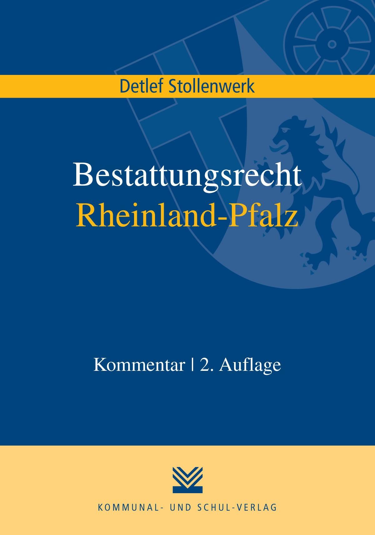 Abbildung von Stollenwerk | Bestattungsrecht Rheinland-Pfalz | 2., überarbeitete Auflage | 2016
