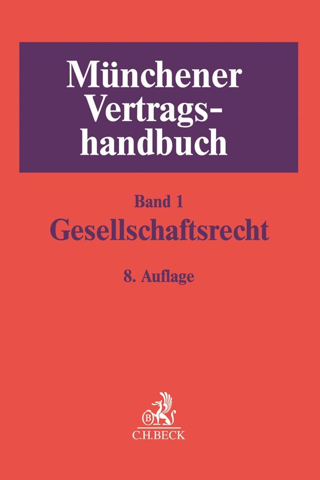 Münchener Vertragshandbuch, Band 1: Gesellschaftsrecht | 8., neubearbeitete und erweiterte Auflage, 2018 | Buch (Cover)
