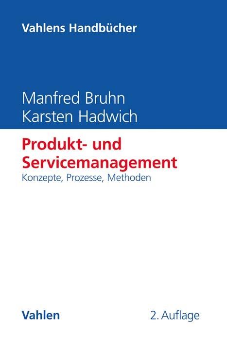 Produkt- und Servicemanagement | Bruhn / Hadwich | 2., vollständig überarbeitete und erweiterte Auflage, 2017 | Buch (Cover)