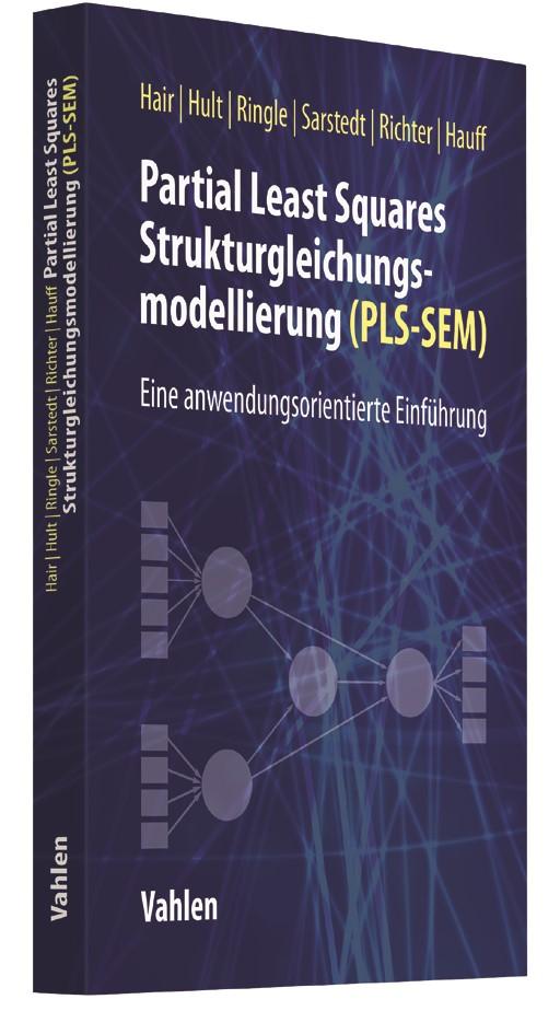 Abbildung von Hair / Hult / Ringle / Sarstedt / Richter / Hauff | Partial Least Squares Strukturgleichungsmodellierung (PLS-SEM) | 2017