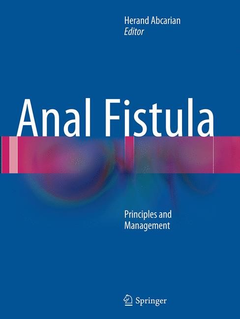 Anal Fistula: Principles and Management | Abcarian | Softcover Repri, 2016 | Buch (Cover)
