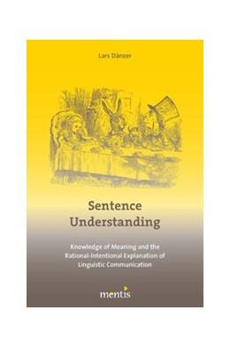 Abbildung von Dänzer | Sentence Understanding | 1. Auflage | 2016 | beck-shop.de