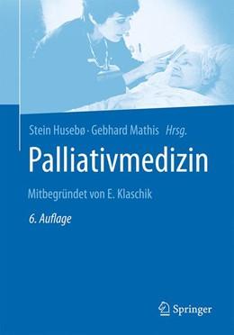 Abbildung von Husebø / Mathis (Hrsg.)   Palliativmedizin   6. Auflage   2017   beck-shop.de