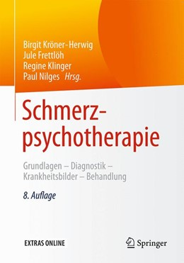 Abbildung von Kröner-Herwig / Frettlöh / Klinger / Nilges (Hrsg.) | Schmerzpsychotherapie | 8. Auflage | 2016 | Grundlagen - Diagnostik - Kran...