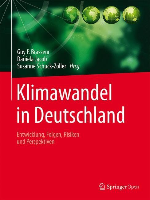 Klimawandel in Deutschland | Brasseur / Jacob / Schuck-Zöller, 2016 | Buch (Cover)