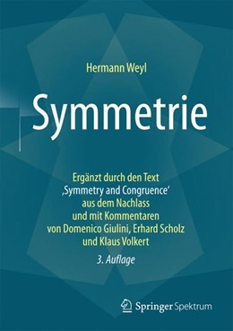 Abbildung von Weyl | Symmetrie | 3. Auflage | 2016 | Ergänzt durch einen Text aus d...