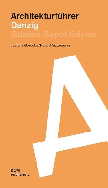 Architekturführer Danzig | Borucka / Gatermann, 2016 | Buch (Cover)