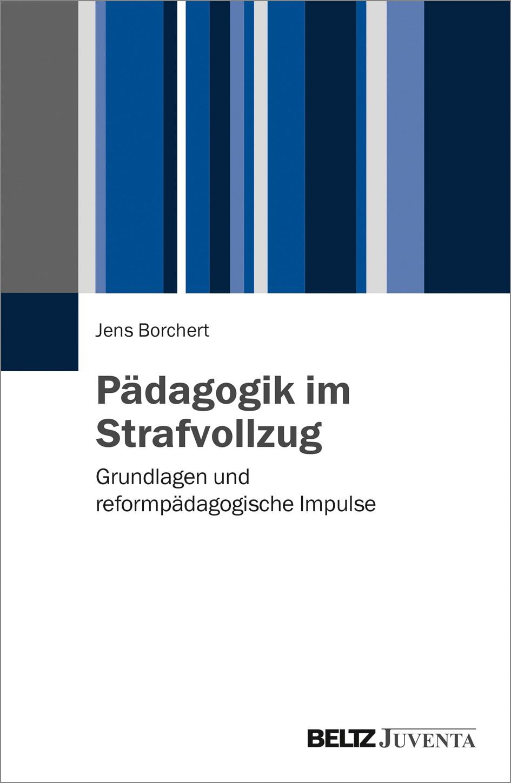 Pädagogik im Strafvollzug | Borchert, 2016 | Buch (Cover)