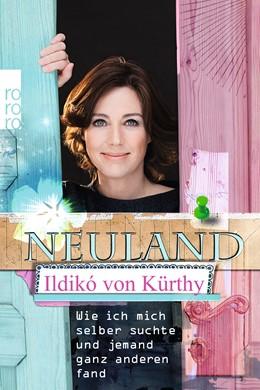 Abbildung von Kürthy | Neuland | 1. Auflage | 2016 | beck-shop.de