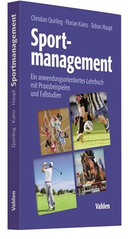 Abbildung von Quirling / Kainz | Sportmanagement | 1. Auflage | 2017 | beck-shop.de