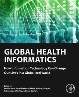 Abbildung von Marin / Massad / Gutierrez / Rodrigues / Sigulem | Global Health Informatics | 2016 | How Information Technology Can...