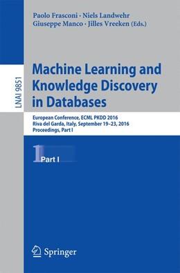 Abbildung von Frasconi / Landwehr / Manco / Vreeken | Machine Learning and Knowledge Discovery in Databases | 1st ed. 2016 | 2016 | European Conference, ECML PKDD...