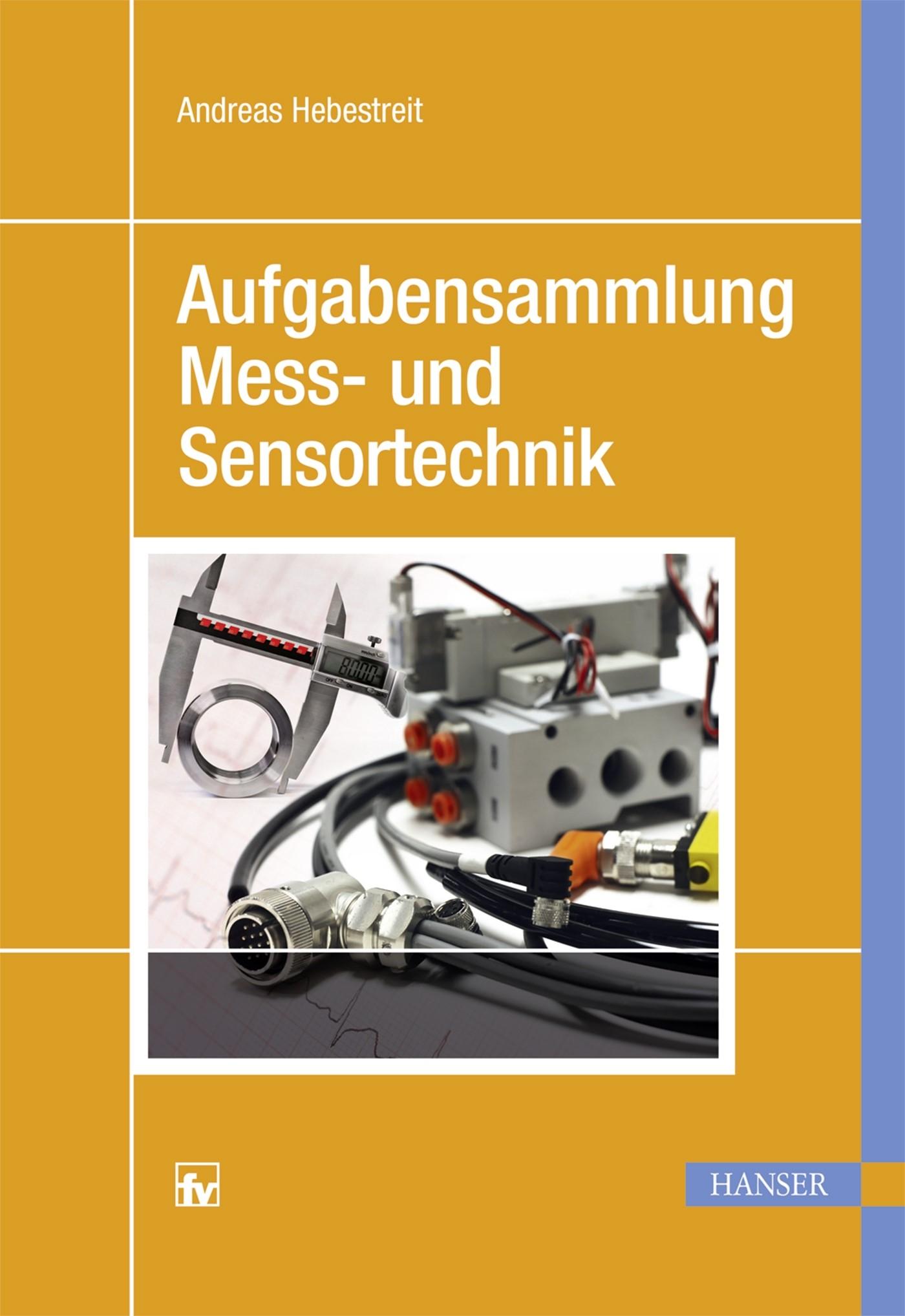 Abbildung von Hebestreit | Aufgabensammlung Mess- und Sensortechnik | 2016