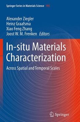 Abbildung von Ziegler / Graafsma / Zhang / Frenken | In-situ Materials Characterization | Softcover reprint of the original 1st ed. 2014 | 2016
