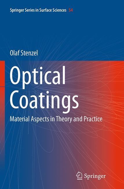 Abbildung von Stenzel | Optical Coatings | Softcover reprint of the original 1st ed. 2014 | 2016