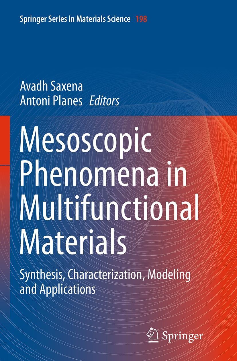 Abbildung von Saxena / Planes | Mesoscopic Phenomena in Multifunctional Materials | Softcover reprint of the original 1st ed. 2014 | 2016