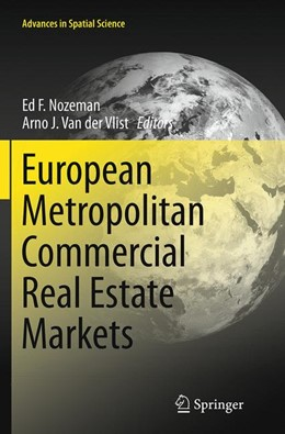 Abbildung von Nozeman / Van der Vlist   European Metropolitan Commercial Real Estate Markets   Softcover reprint of the original 1st ed. 2014   2016