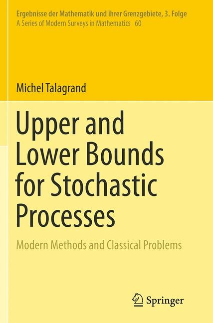 Abbildung von Talagrand | Upper and Lower Bounds for Stochastic Processes | Softcover reprint of the original 1st ed. 2014 | 2016