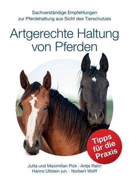 Abbildung von Pick / Rahn | Artgerechte Haltung von Pferden | 2016 | Sachverständige Empfehlungen z...