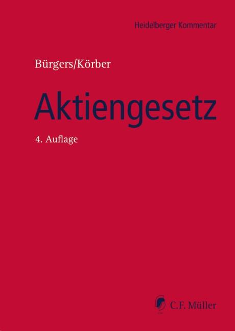 Aktiengesetz | Bürgers / Körber | 4., neu bearbeitete Auflage, 2016 | Buch (Cover)