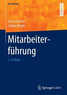 Abbildung von Schirmer / Woydt | Mitarbeiterführung | 3., aktualisierte und erweiterte Auflage 2016 | 2016