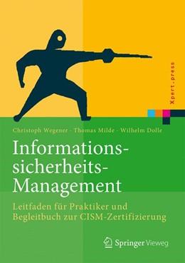 Abbildung von Wegener / Milde / Dolle | Informationssicherheits-Management | 2017 | Leitfaden für Praktiker und Be...
