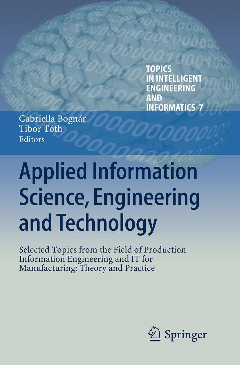 Abbildung von Bognár / Tóth | Applied Information Science, Engineering and Technology | Softcover reprint of the original 1st ed. 2014 | 2016