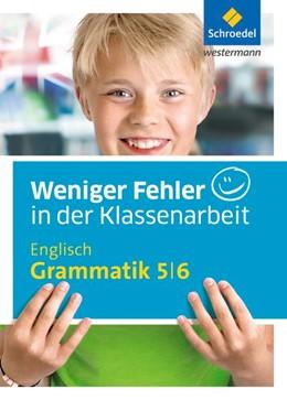 Abbildung von Raczkowsky   Weniger Fehler in der Klassenarbeit. Englisch Grammatik 5 / 6   1. Auflage   2016   beck-shop.de